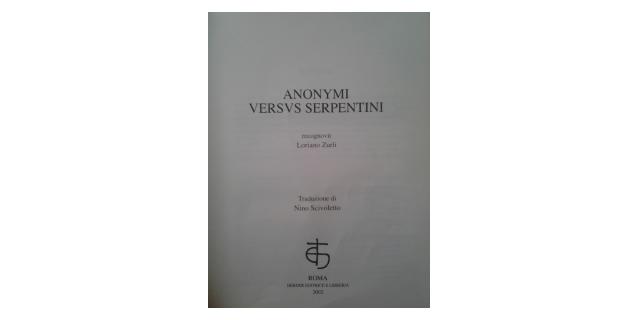 Anonymi versus serpentini
